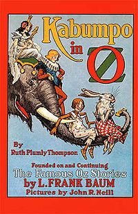 Kabumpo in Oz | BY: Ruth Plumly Thompson | In Memory of : L Frank Baum | Book 16 | Read