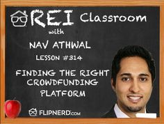 Today, Nav Athwal discusses what to look for in a crowdfunding platform, including making sure that the particular platform funds your types of deals (residential, commercial, etc.).
