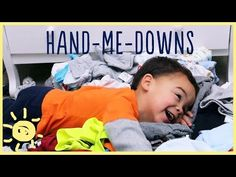 TIPS | Giving & Organizing HAND-ME-DOWNS - YouTube