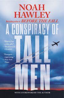 A Bookaholic Swede: #ReleaseSpotlight A Conspiracy of Tall Men Noah Hawley @noahhawley @GrandCentralPub #Giveaway