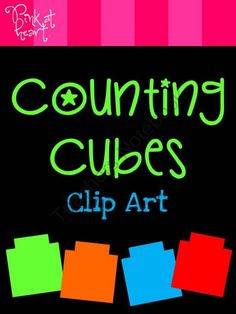 Counting Cubes Clip Art - FREEBIE! from Pink at Heart on TeachersNotebook.com -  (14 pages)  - ZIP - 11 png images!