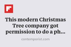 This modern Christmas Tree company got permission to do a photo shoot in the iconic Stahl House overlooking Los Ange… http://flip.it/dmJoX