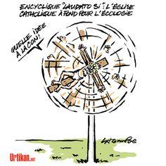 L'écologie, l'église et le vent… - Dessin du jour - Urtikan.net