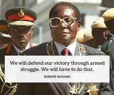 robert mugabes quotes Mugabe Quotes, Man Icon, Iconic Women, Spiritual Growth, Revolutionaries, Victorious, Black Men, Presidents, Hero