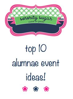 looking for some new events to host with alums? check this out via @sorority sugar