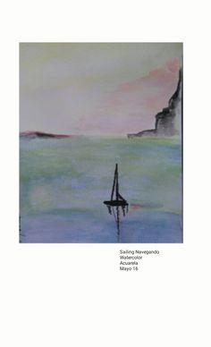 Watercolor acuarela  Sailing Navegando  2016