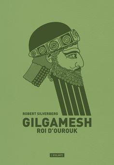 Gilgamesh, roi d'Ourouk de Robert Silverberg (janvier 2016) ©Leraf