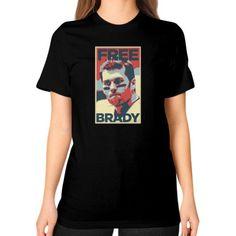 Free Brady Unisex T-Shirt (on woman)
