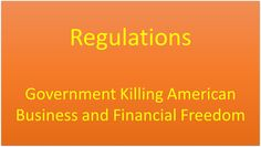 Regulations Are Killing Businesses In America American business are not leaving America they are being forced out. You hear about companies leaving America and going to other countries in order to make some money. This is the message of the Democrat party. The truth is that Democrats have made  doing business in America too expensive to operate.  Yes the Democrats will attempt to talk about businesses like GE but the average business is a small business that's were the vast majority of…
