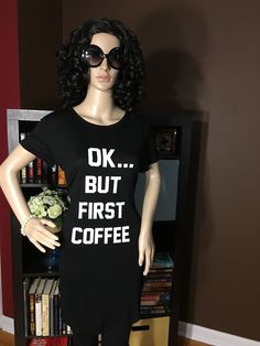 Ok.. But First Coffee Women's Graphic Tunic T-Shirt