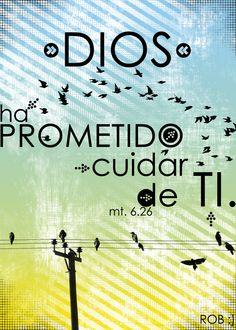 Dios ha prometido cuidar de ti :)
