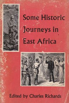 Some Historic Journeys in East Africa