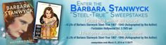 """Warner Archive Collection Presents the  Barbara Stanwyck """"Steel-True"""" Sweepstakes"""