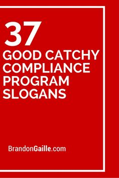 37 Good Catchy Compliance Program Slogans