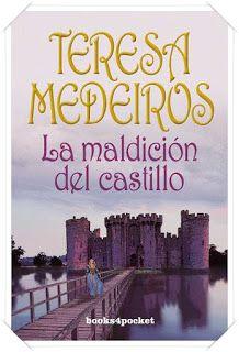 Blog de Vanedis                                       : La maldición del castillo, Teresa Medeiros