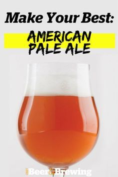 Make Your Best American Pale Ale