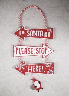 Santa Stop Here Sign (30cm x 18cm)