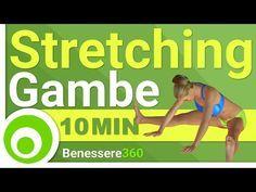 Stretching gambe: Esercizi per Quadricipiti, Femorali, Ileopsoas, Adduttori, Abduttori e Polpacci - YouTube