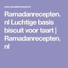Ramadanrecepten.nl Luchtige basis biscuit voor taart | Ramadanrecepten.nl