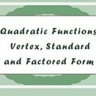 Quadratic Functions Foldable - writing and graphing functions in Vertex, Standard and Factored Form