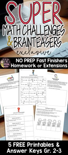 Use these FREE math challenge and brain teaser activities to challenge your elementary students without breaking a sweat! These versatile problems can be used as math centers, morning work, centers, small group activities, problem of the week, or as part of a larger problem solving unit! Perfect for advanced kids in 2nd and 3rd grade. Click over for the free printables!