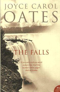 Joyce Carol Oates - The Falls