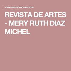 REVISTA DE ARTES - MERY RUTH DIAZ MICHEL