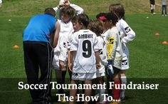 Soccer Tournament Fundraiser - The How To! Click on the image to find out more.  (Photo by Luigi Guarino / Flickr.com)