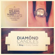 Diamond Candles. A candle with a ring in it! How freaking cool and they only cost $24.95! My birthday is coming up and I think I know what I want!!