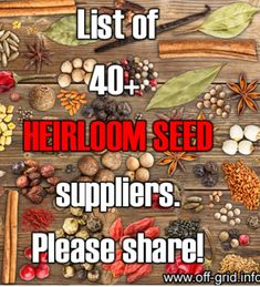 List of Heirloom and Non-GMO Seed Suppliers My favorite:  Seed Savers Exchange  http://www.off-grid.info/food-independence/heirloom-seed-suppliers.html