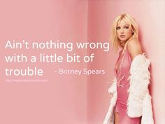 #britney #spears #quotes