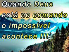 O amor de Deus: Deus do Impossível!