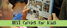 45 Great Comics and Graphic Novels for Kids