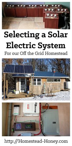a Solar Electric System for our Homestead Thinking about living off the grid? This post explains how we went about selecting our solar electric system, considering factors such as cost of a photovoltaic system, and how much energy we use on a daily basis. Solar Electric System, Solar Energy System, Solar Power, Wind Power, Off The Grid, Architecture 3d, Design 3d, Solar Roof Tiles, Solar Projects
