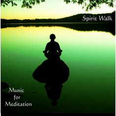 """""""Spirit Walk"""" is Rob Blaine's first album of music for meditation. The tracks on this CD are examples of Western and Eastern music focusing on creating a relaxing and tranquil atmosphere conducive to meditation. Walking Meditation, Best Meditation, Relaxation Meditation, Meditation Space, Meditation Practices, Meditation Music, Guided Meditation, Vipassana Meditation, Spiritual Development"""