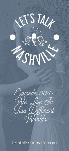 Podcast Episode 004: We Live in Two Different Worlds   Let's Talk Nashville   Nashville CMT   Podcast available on iTunes now! Nashville, Nashville TV, Nashville CMT, show, quotes, cast, lennon stella, fashion, galleries, clare bowen, love, articles, news, country music, chip charles esten