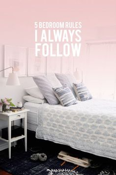 5 Bedroom Rules I Like to Follow | Lark and Linen
