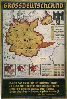 German propaganda poster showing a map of Greater Germany just prior to the outbreak of World War II.