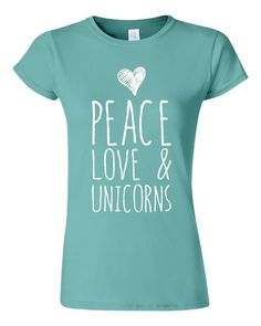 Peace Love And UNICORNS Fashion Ladies Printed by BlueFrogTees