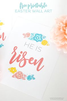 """Free Printable Easter Wall Art - a beautiful and joyous """"He is Risen"""" printable, a gorgeous print to add to your Easter decorations."""