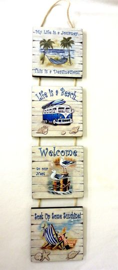 4 Beach Signs on a Rope Hanger Each with a Saying
