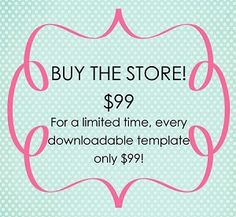 Entire store of templates only $99 thru Monday!