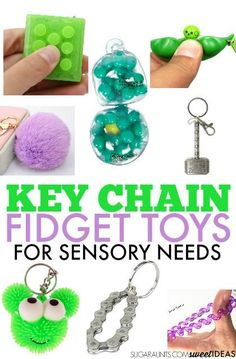 Key Chain Fidget Toys to help kids get the sensory input they need in the classroom or at home.
