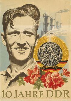 Farbige Zeichnung: Männerporträt, im Hintergrund Fabrikanlage, davor DDR-Emblem und Blumen. Unten Schriftzug: 10 Jahre DDR