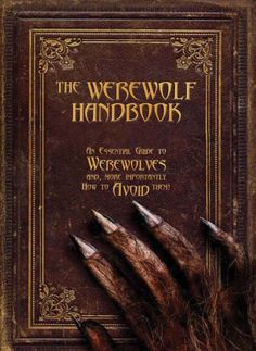 The Werewolf Handbook: An Essential Guide to Werewolves and, More Importantly, How to Avoid Them by Robert Curran,http://www.amazon.com/dp/0764163736/ref=cm_sw_r_pi_dp_kBR7sb1VS7EAM1GF