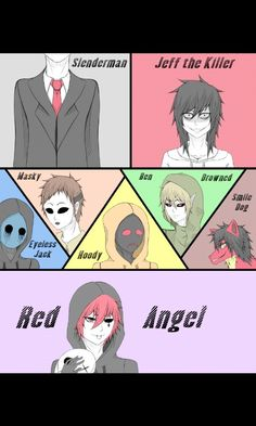 Creepypasta Slenderman, jeff the killer, eyeless jack, masky, hoodie, BEN Drowned, smile dog, Red Angel
