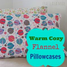 Easy to Make Warm and Cozy Flannel Pillowcases