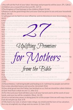 27 Uplifting Promises for Mothers from the Bible that help you to go through the day with a positive attitude that will reflect into your family.