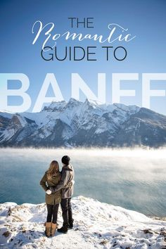 Romantic Things to Do in Banff, Alberta Canada.