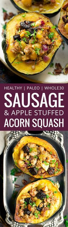 Apple and Sausage Stuffed Acorn Squash is the perfect Thanksgiving dish and recipe to be eating all fall and winter long. It's filled with pork sausage, dried cherries, apples and pecans. Topped off with fresh herbs and absolutely delicious! Sausage stuffed acorn squash. Paleo acorn squash recipe. Sausage stuffed squash recipe. via @themovementmenu